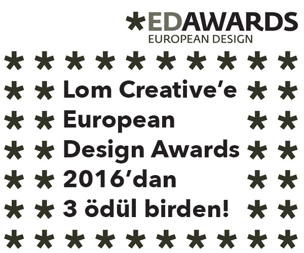 Lom Creative'e European Design Awards 2016'dan 3 ödül birden…