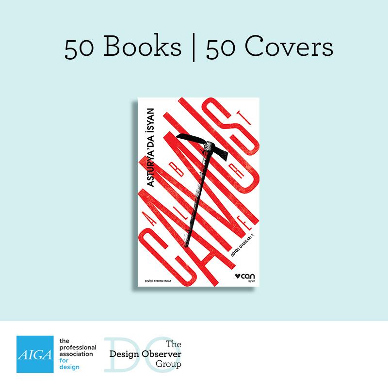 AIGA ve Design Observer yılın en iyi 50 kitap ve 50 kitap kapağı tasarımı seçkisinde bize de yer verdi.